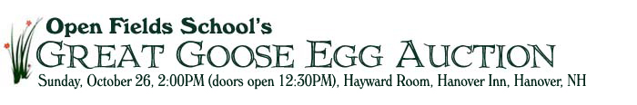 Open Fields Great Goose Egg Auction 2014