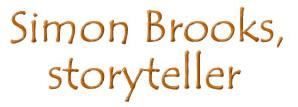 Simon Brooks, Storyteller